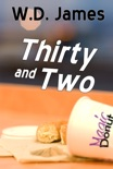 Thirty and Two book summary, reviews and download