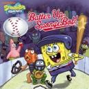 Batter Up, SpongeBob! (SpongeBob SquarePants) book summary, reviews and downlod