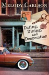 Dating, Dining, and Desperation book summary, reviews and download