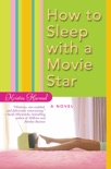 How to Sleep with a Movie Star book summary, reviews and downlod