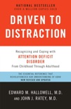 Driven to Distraction (Revised) book summary, reviews and download