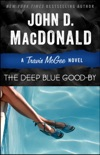 The Deep Blue Good-by book summary, reviews and downlod