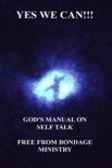 Yes We Can!!! God's Manual On Self Talk. book summary, reviews and downlod