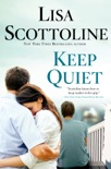 Keep Quiet book summary, reviews and downlod