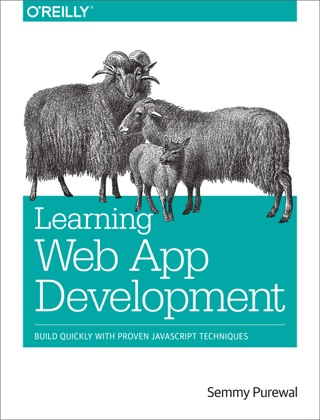 Learning Web App Development by Semmy Purewal E-Book Download