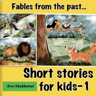 Short Stories for Kids - 1 by Sree Shakkottai E-Book Download
