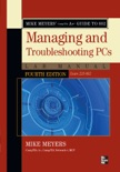 Mike Meyers' CompTIA A+ Guide to 802 Managing and Troubleshooting PCs Lab Manual, Fourth Edition (Exam 220-802) book summary, reviews and downlod