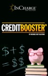 Credit Booster: Helping You Enhance Your Credit & Manage Your Debt book summary, reviews and download