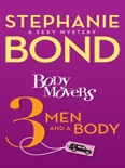 Body Movers: 3 Men and a Body book summary, reviews and downlod
