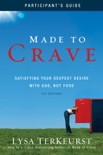 Made to Crave Participant's Guide book summary, reviews and downlod