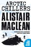 Alistair MacLean Arctic Chillers 4-Book Collection book summary, reviews and downlod