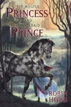 The Willful Princess and the Piebald Prince book summary, reviews and downlod