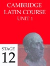 Cambridge Latin Course (4th Ed) Unit 1 Stage 12
