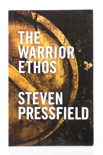The Warrior Ethos book summary, reviews and download