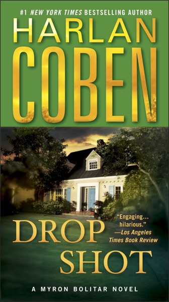 Drop Shot by Harlan Coben Book Summary, Reviews and E-Book Download