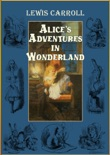 Alice's Adventures In Wonderland (Illustrated By John Tenniel) book summary, reviews and downlod