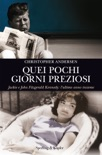 Quei pochi giorni preziosi book summary, reviews and downlod