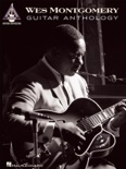 Wes Montgomery Guitar Anthology (Songbook) book summary, reviews and download