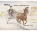Mollie - A Horse for All Seasons book summary, reviews and download