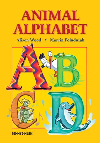 Animal Alphabet by TOMMYE-MUSIC CORPORATION book summary, reviews and downlod