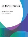 Ex Parte Trawick book summary, reviews and downlod