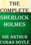The Complete Sherlock Holmes book summary, reviews and download