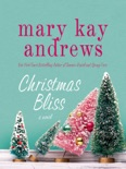 Christmas Bliss book summary, reviews and downlod