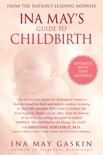 Ina May's Guide to Childbirth book summary, reviews and download