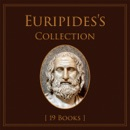 Euripide's Collection [19 books] book summary, reviews and download