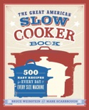 The Great American Slow Cooker Book book summary, reviews and download