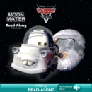 Cars Toons: Moon Mater Read-Along Storybook book summary, reviews and downlod