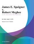 James E. Speigner v. Robert Mcghee book summary, reviews and downlod