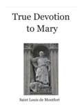 True Devotion to Mary book summary, reviews and download