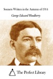 Sonnets Written in the Autumn of 1914 book summary, reviews and downlod