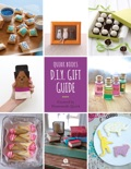 Quirk Books D.I.Y. Gift Guide book summary, reviews and download