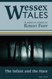 """Wessex Tales: """"The Infant and the Hare"""" (Story 1) book summary, reviews and download"""