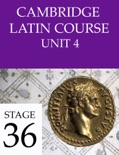 Cambridge Latin Course (4th Ed) Unit 4 Stage 36 book summary, reviews and downlod