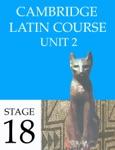 Cambridge Latin Course (4th Ed) Unit 2 Stage 18
