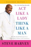 Act Like a Lady, Think Like a Man, Expanded Edition book summary, reviews and download