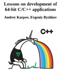 Lessons on development of 64-bit C/C++ applications book summary, reviews and download