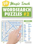 Magic Touch Wordsearch Puzzles #2 book summary, reviews and download