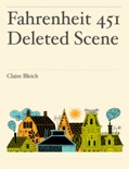 Fahrenheit 451 Deleted Scene book summary, reviews and download