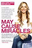 May Cause Miracles book summary, reviews and download