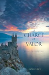 A Charge of Valor (Book #6 in the Sorcerer's Ring) book summary, reviews and downlod