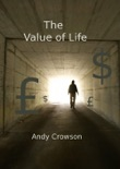 The Value of Life book summary, reviews and download