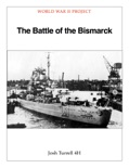 The Battle of the Bismarck book summary, reviews and download