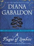 A Plague of Zombies: An Outlander Novella book summary, reviews and downlod