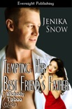 Tempting Her Best Friend's Father book summary, reviews and downlod