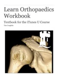 Learn Orthopaedics Workbook book summary, reviews and download