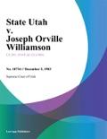 State Utah v. Joseph Orville Williamson book summary, reviews and downlod